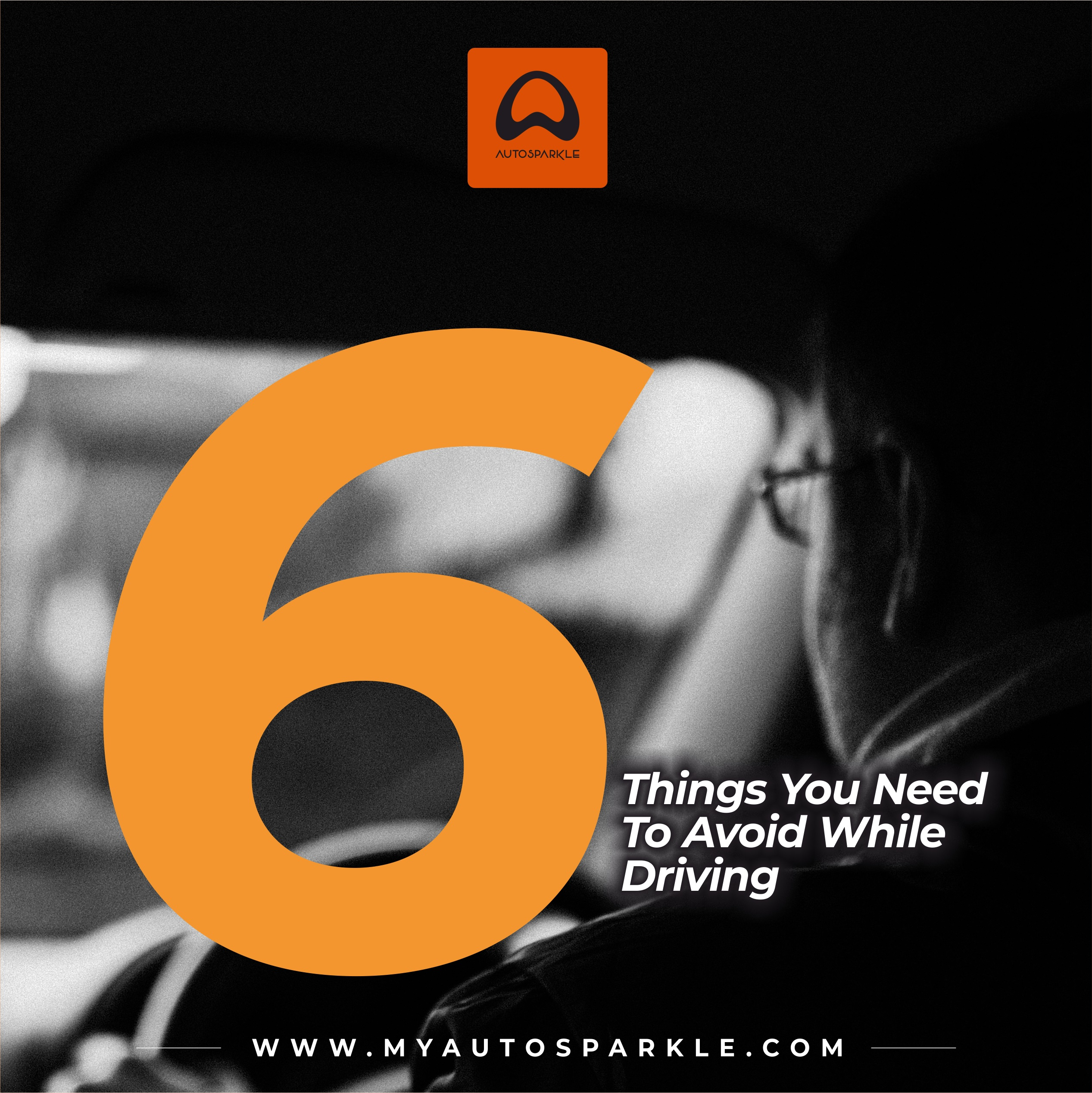 6 things you need to avoid while driving